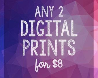 Any 2 Digital Prints Mix + Match