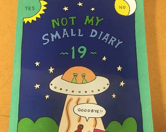 Not My Small Diary 19 - Unexplained Events - 104 pages - signed by editor