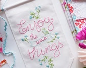 PDF File, Inspirational quote printable - Enjoy the little things - Embroidery pattern, Hand embroidery, Expressions, Banner design