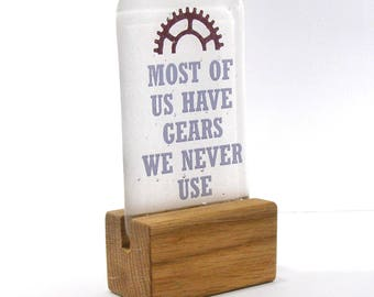 Fused Glass, Most of us have gears we never use, Motivational, Inspirational, quote, hanging, Cycling quote, Biking quote