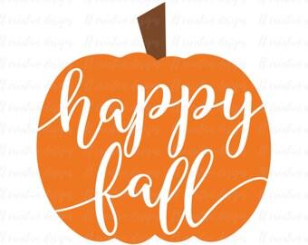 Happy Fall SVG, Happy Fall Pumpkin SVG, Pumpkin SVG, Halloween Svg, Fall Svg, Silhouette Cut Files, Cricut Cut Files