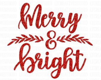 merry and bright svg etsy