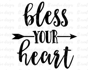 Bless Your Heart SVG, SVG, Bless Your Heart, Arrow Heart Svg, Southern SVG, Cutting Files For Silhouette and Cricut, Svg Files