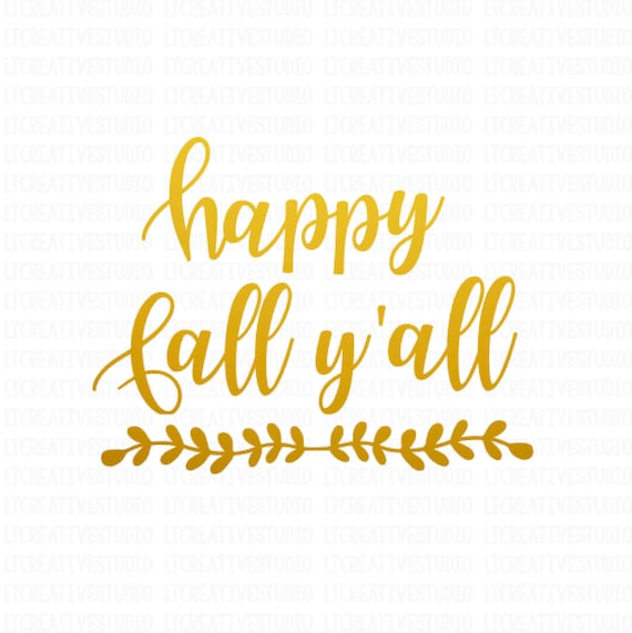 Download Fall SVG Happy Fall Y'all SVG Fall Cutting Files | Etsy