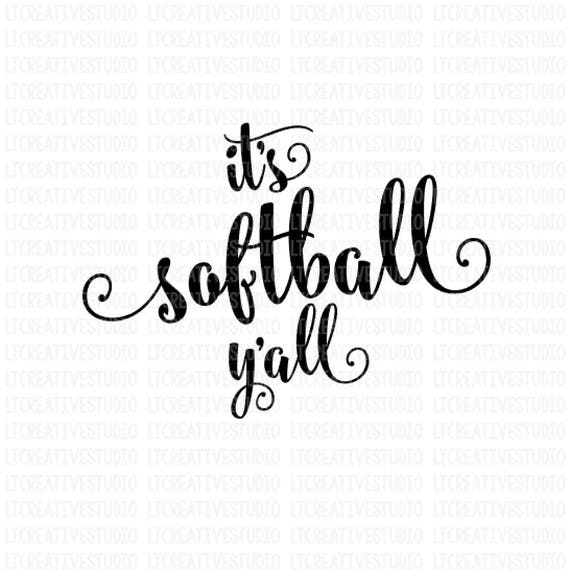 Softball Quotes It's Softball Y'all SVG Softball SVG Softball Quotes | Etsy Softball Quotes