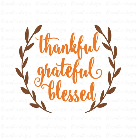 thankful grateful blessed svg fall svg autumn svg etsy