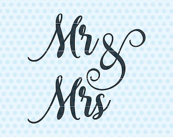Mr Mrs Svg, Wedding Svg, Marriage Svg, Silhouette, Cricut