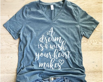 A Dream Is Wish Your Heart Makes Womens Missy Fit Disney Inspired T Shirt V Neck Trip