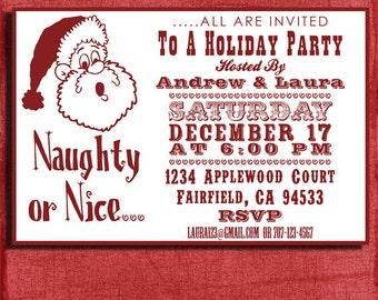 Holiday Naughty or Nice Party  Invitation- 4x6 Invitation-Print at home