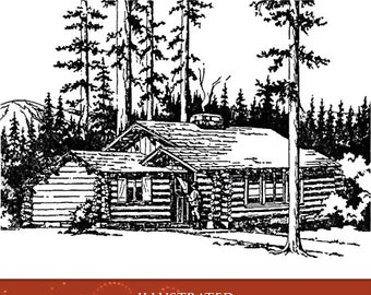 How To Build LOG CABINS and FURNITURE Instructions Designs and Plans 58 Pages Printable or read on Your Tablet Instant Download