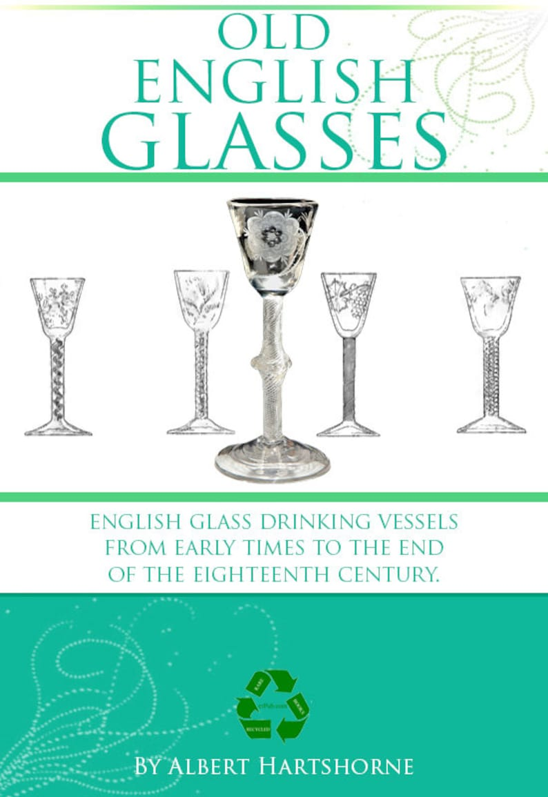 photo about Printable Glassware identified as Outdated ENGLISH Eyeglasses a Scarce illustrated Reference Reserve upon Early English Glware 573 Web pages Printable or Examine upon Your iPad Quick Obtain