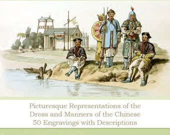 The Costumes of 1814 China 50 Coloured Engravings illustrations with Descriptions Printable or Read on Your iPad or Tablet Instant Download