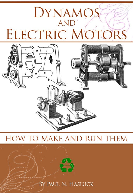 How To Make And Run Dynamos And Electric Motors Rare Old 1903