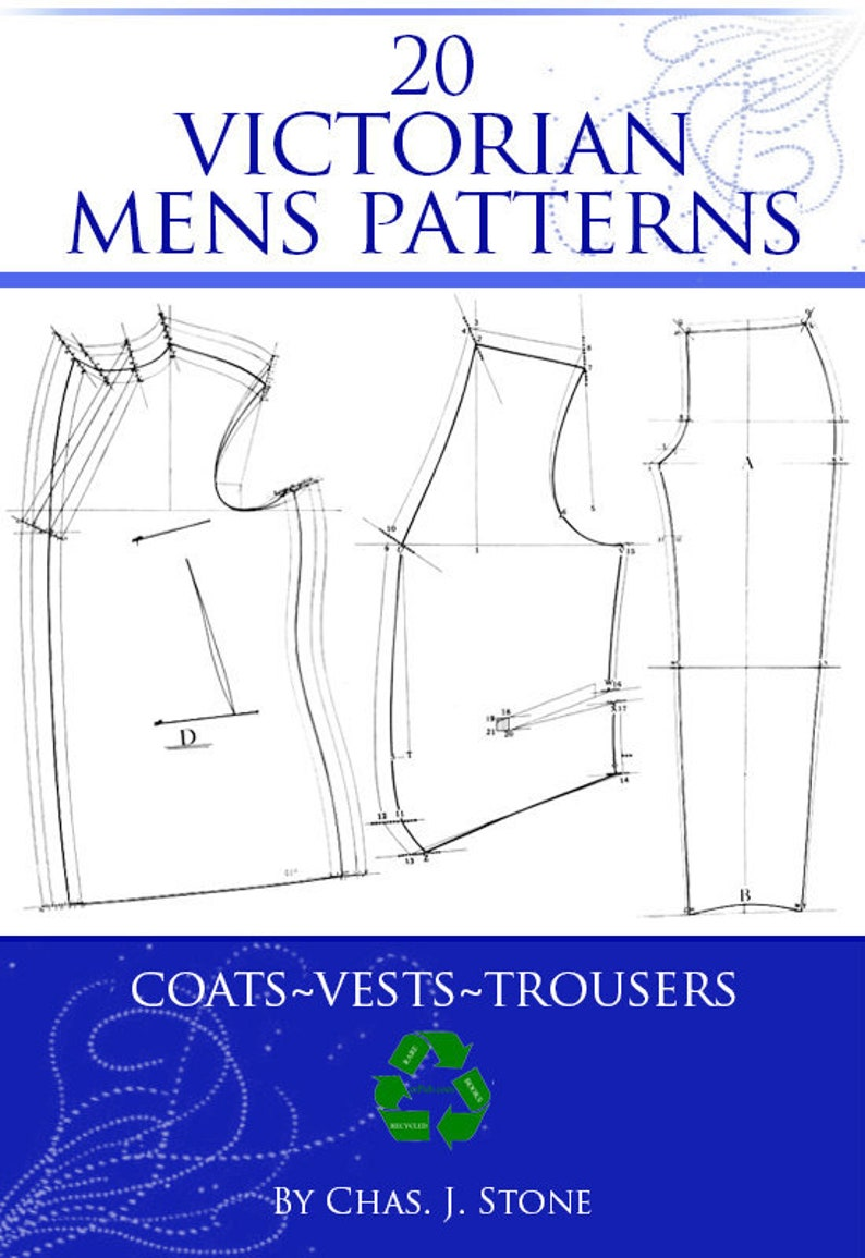 Men's Vintage Reproduction Sewing Patterns     Read the full title    20 VICTORIAN MENS PATTERNS Design Your Own Victorian Mens Coats ~ Vests ~ Trousers 20 Diagram Patterns 37 Pages Printable Instant Download  AT vintagedancer.com