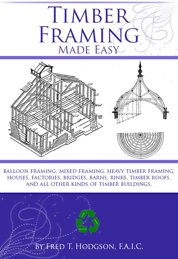 Light and Heavy TIMBER FRAMING Made Easy Rare Book with 450   Etsy