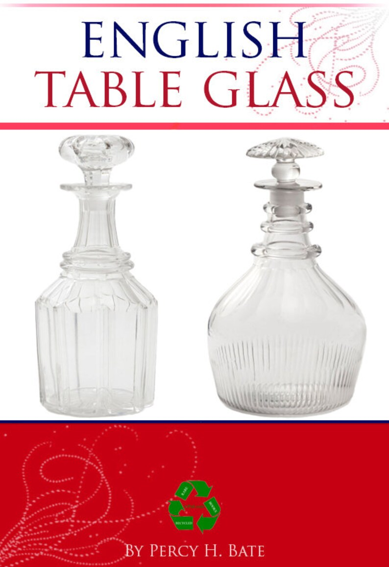photograph about Printable Glassware known as ENGLISH Desk GLASS a Scarce illustrated Reference Guide For Collectors of Early English Desk Glware 223 Internet pages Printable Fast Down load