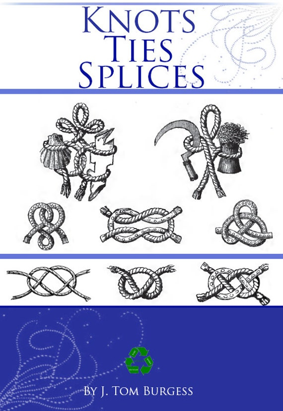 How to knot tie and splice ropes 106 pages illustrated fandeluxe Gallery