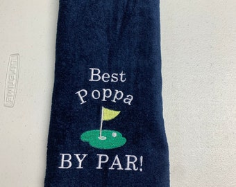 Golf towel, ready to ship, Best Poppa golf towel, as is, I used the wrong font so I had to remake it, navy blue 16 x 26