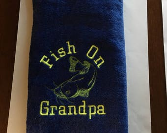 Fishing,Personalized fishing towel, gift for camping, grandpa, camping, Fishing towel, kitchen decor, embroidered towels, fish on dad