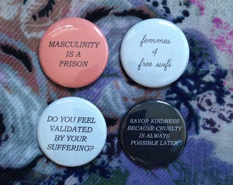 PIN PACK: Masculinity is a Prison, Femmes 4 Free Wifi, +2 more