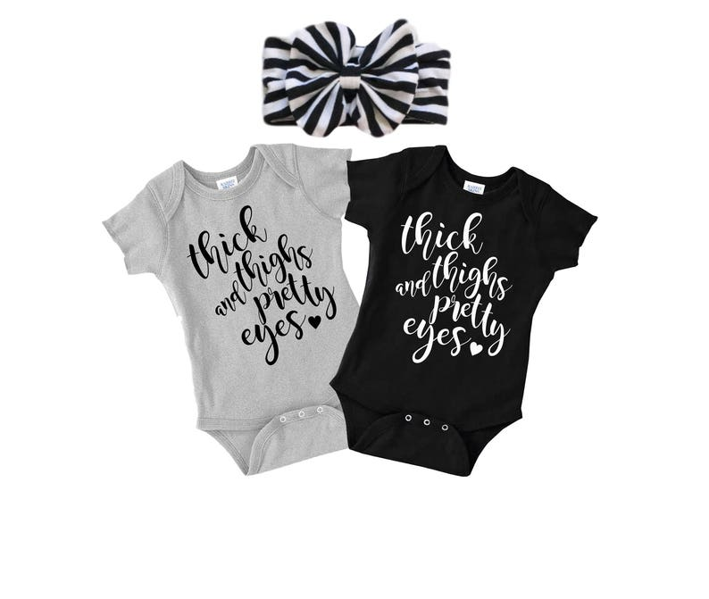 8ad5740cb Cute Baby Onesie Thick Thighs and Pretty Eyes Short Sleeve