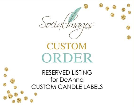 Custom order for Deanna