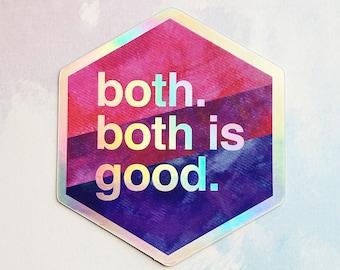 Both is Good - Bi Pride - Holographic Hexagon Sticker