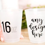 Personalized Frosted Cups, 16oz, Plastic Party Cups, Wedding Favors, Wedding Cups, Frosted Cups, Monogrammed Cups, Printed Shatterproof Cups