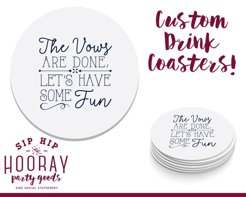The Vows are Done Custom Coasters Anniversary Party Favors Personal Coasters Wedding Reception Coasters Wedding Coasters 1841