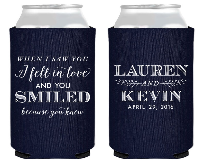 Bridal Shower Favors Personalized Wedding Favors When I Saw You I Fell in Love 1394 Wedding Can Coolers Wedding Favors Custom Favors