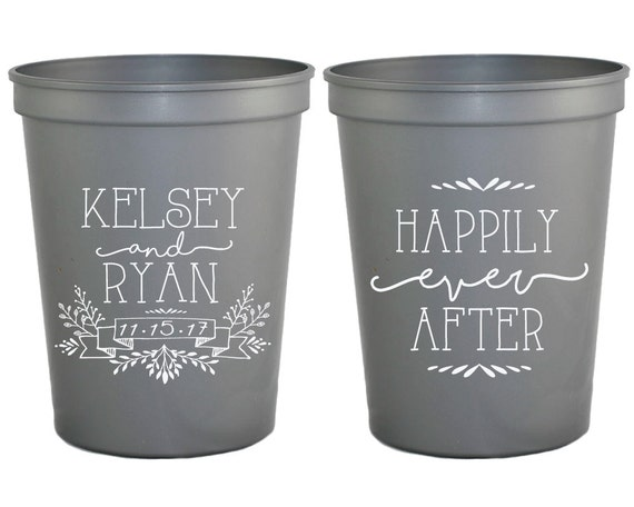 Reusable Wedding Cups Wedding Cups Happily Ever After 1377 Rehearsal Dinner Favors Personalized Wedding Cups Custom Wedding Favor Cups