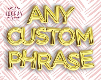 Gold Balloons, Any Custom Phrase Foil Mylar Letter Balloons, Banners, Baby Shower, Bachelorette Party, Bridal Shower, Birthday Party