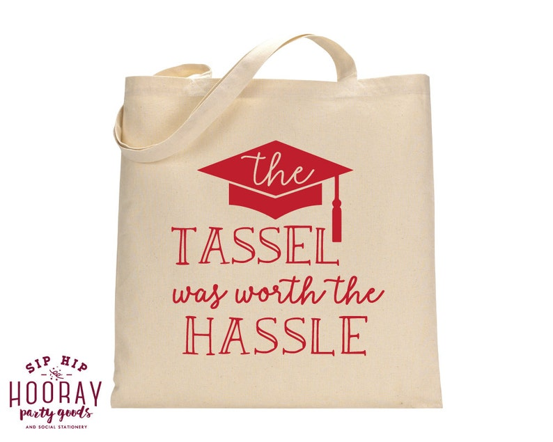 The Hassle Was Worth The Hassle Welcome Bags Graduation Personalized Tote Bags Custom Cotton Totes Graduation Party Tote Bags 1452
