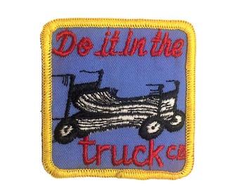 Vintage CB Trucker Patch - Do It In The Truck