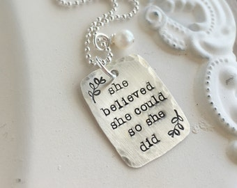 She Believed She Could So She Did . Believe Necklace . Stamped Jewelry . Custom Jewelry . She Believed . Faith Necklace