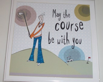 Male Golf Themed Birthday Card From Bloke Range May The Course Be With You
