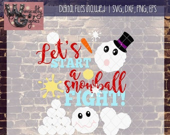 Let's Start a Snowball Fight Snowman with SVG DXF PNG Eps Commercial & Personal Use