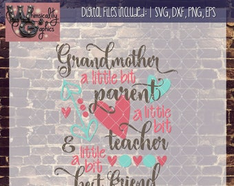 Grandmother, Nana Best Friend with SVG, DXF, PNG, Eps Commercial & Personal Use