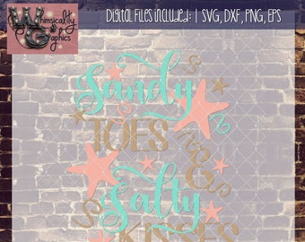 Sandy Toes and Salty Kisses with SVG, DXF, PNG, Eps Commercial & Personal Use
