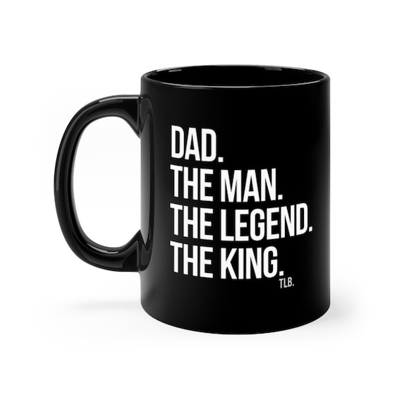 Dad The Man Black mug 11oz