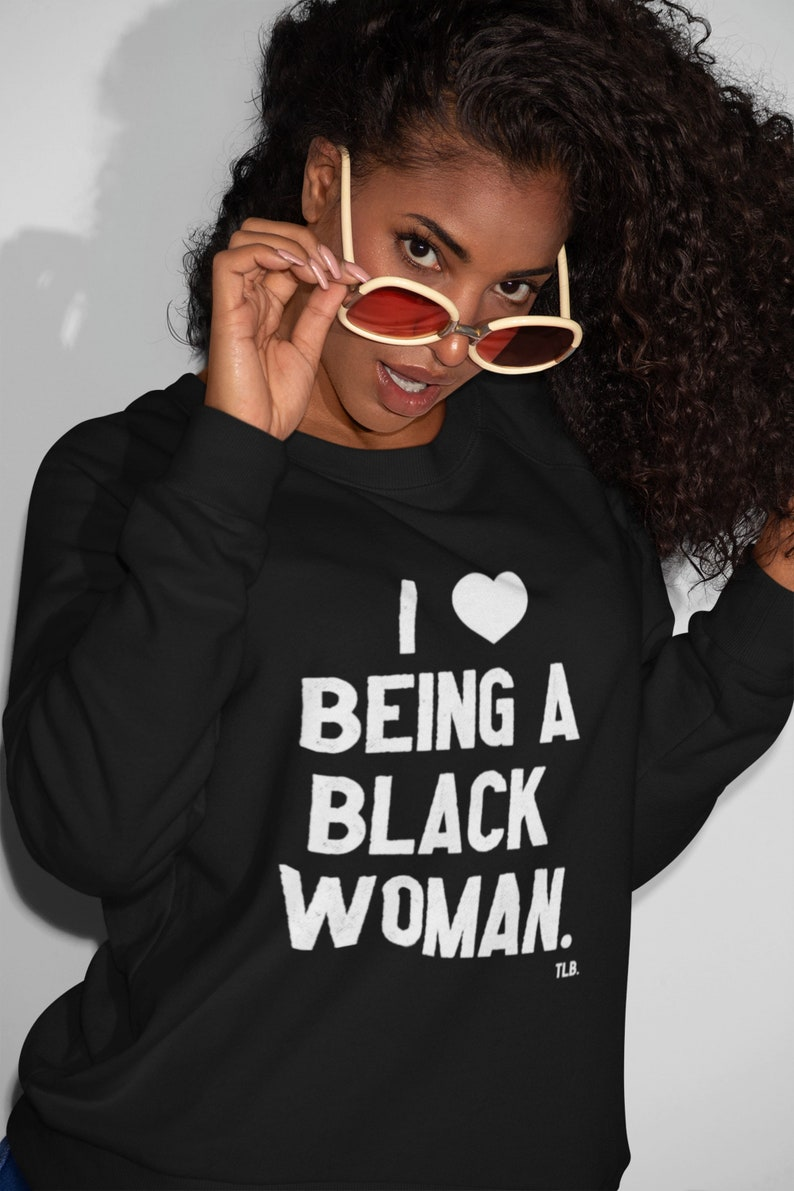Ich liebe es eine schwarze Frau Sweatshirt | Etsy