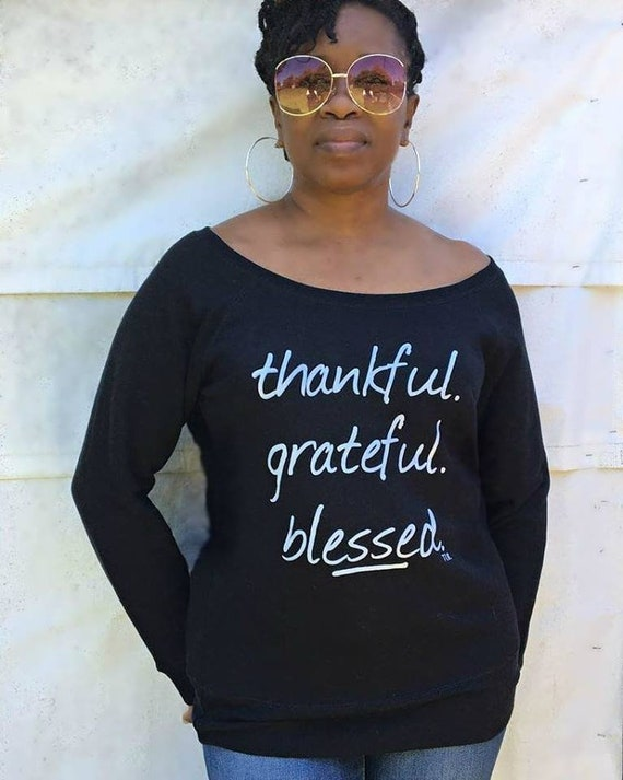 Thankful Grateful Blessed Off Shoulder Sweatshirt