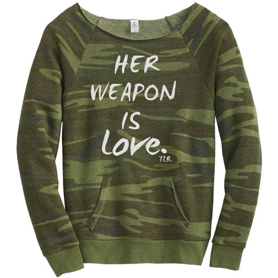 Her Weapon is Love Camouflage Green Sweatshirt
