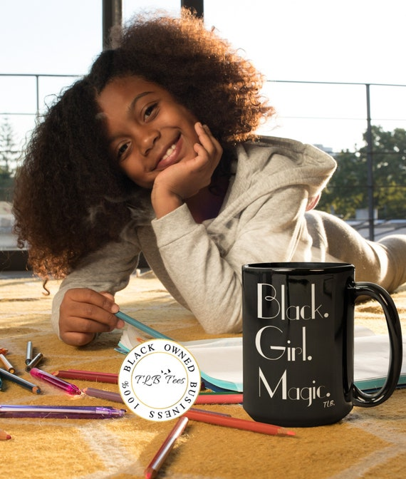 Black Girl Magic Black mug 11oz