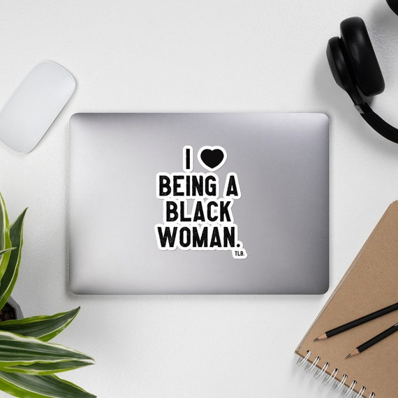 I Love Being A Black Woman Lap Top Sticker Bubble-free stickers