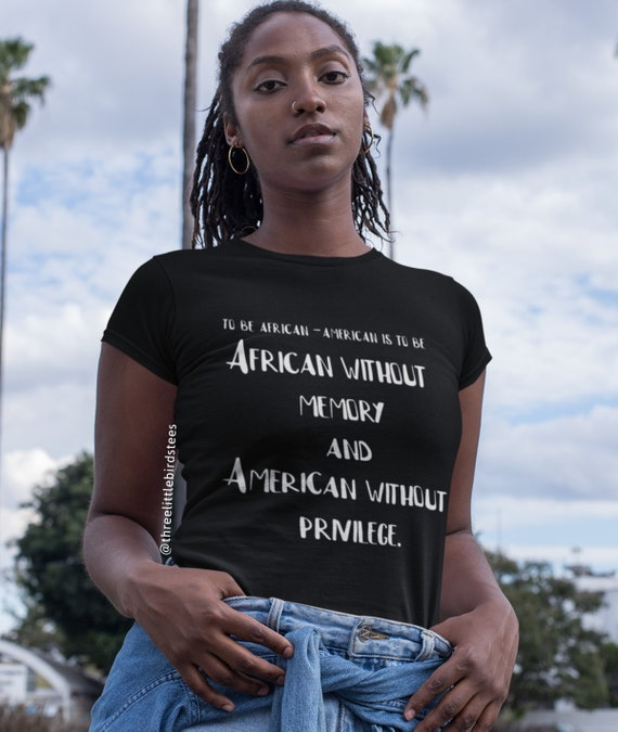 African Without Memory American Without Privilege Ladies Tee
