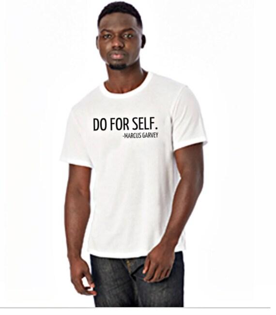 Do For Self Marcus Garvey