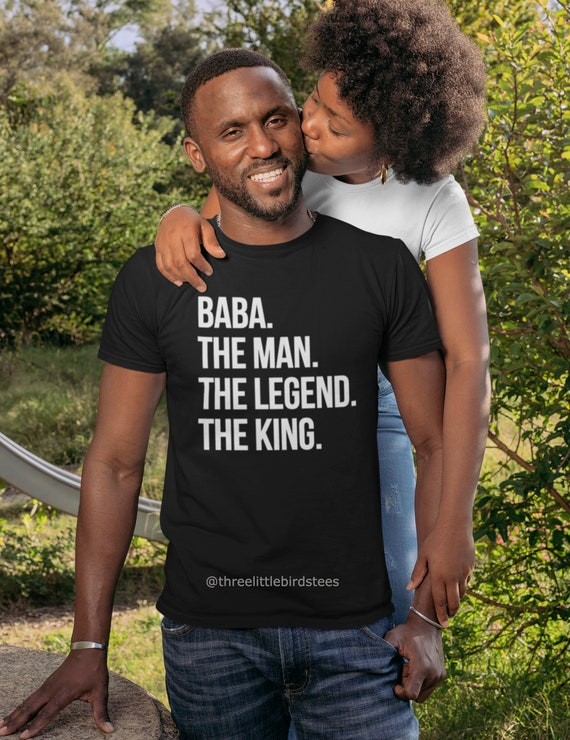 Baba The Man The Legend The King Father's Day T-shirt