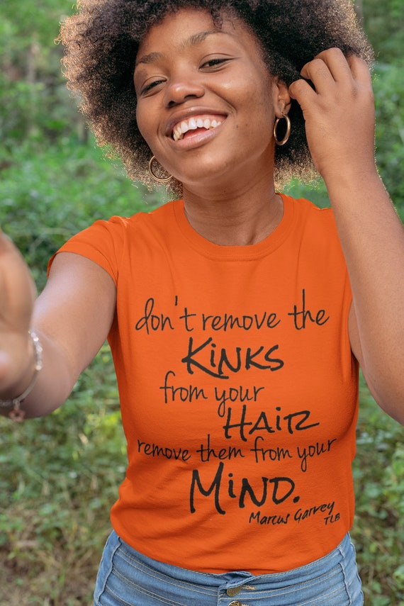 Don't remove the kinks from your hair Marcus Garvey Orange