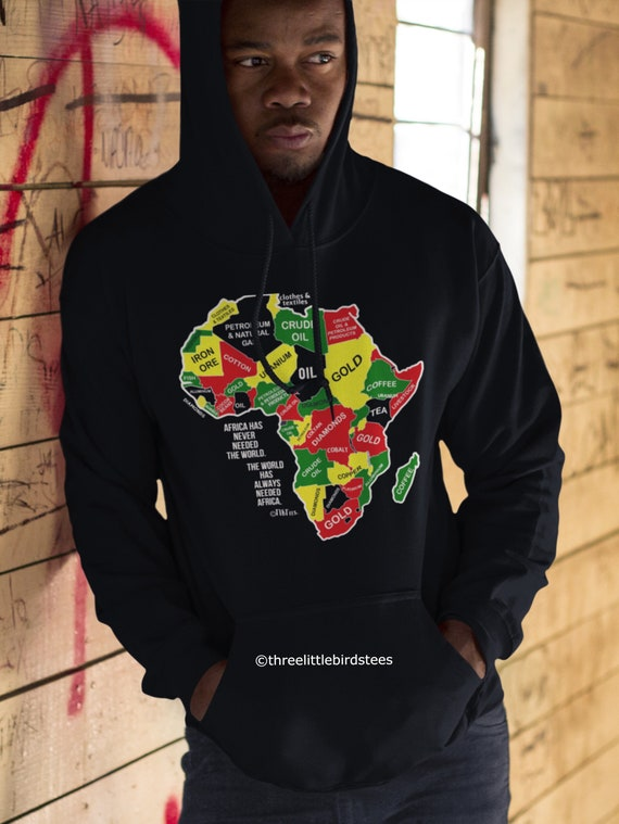 Africa Has Never Needed the World  Unisex Hoodie